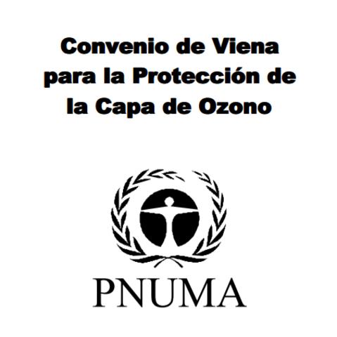 Tratado de México: Convenio de Viena para la Protección de la Capa de Ozono