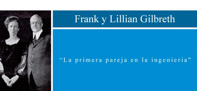 Frank y Lillian Gilbreth-Tiempos y movimientos