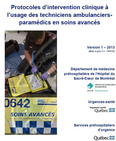 Protocoles d'intervention clinique à l'usage des techniciens ambulanciers-paramédics en soins avancés