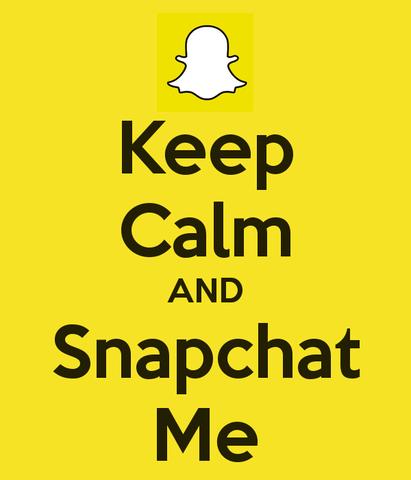 Snapchat Me That...... If It's...Cool