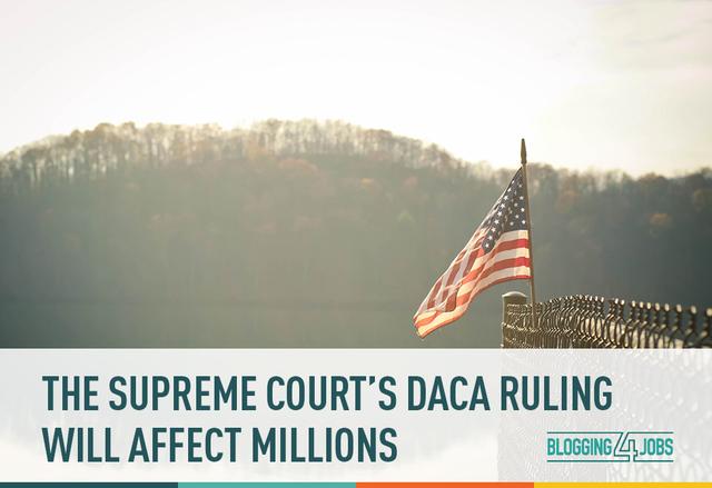 Supreme Court: DACA Expansion & DACA Creation Killed
