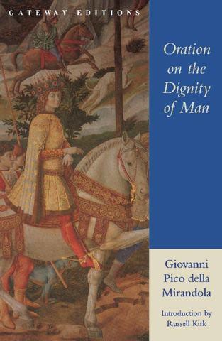"""Pico della Mirandola publishes his """" Oration on the Dignity of Man"""""""