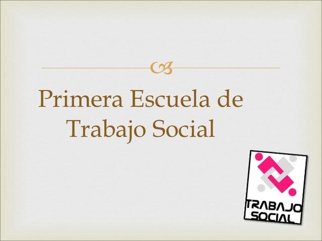 Primera Escuela de Trabajo Social en chile