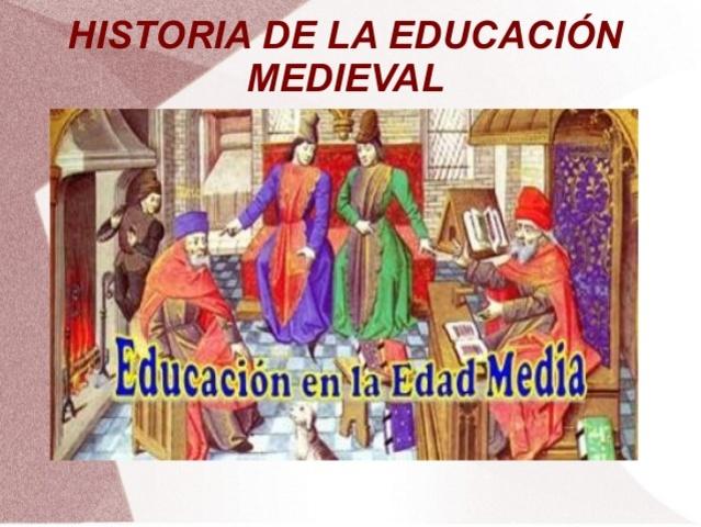 SURGIMIENTO DE LA EDUCACIÓN MEDIAVAL