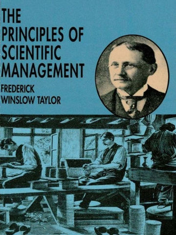 """Frederick Taylor """"The Principles of Cientific Management"""""""