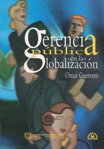 """Omar Guerrero. """"Gerencia pública en la globalización""""."""