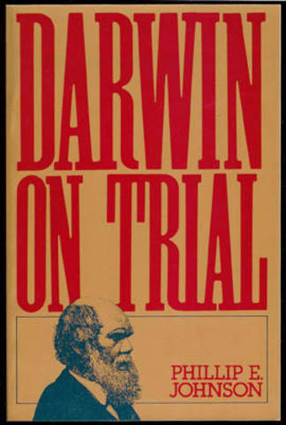 """""""Darwinism on Trial"""""""