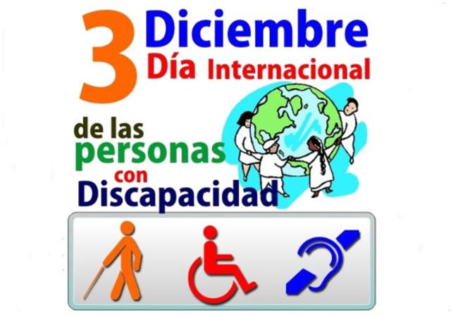 la Asamblea General de las Naciones Unidas proclamó, a través de la resolución 62/127, el 3 de diciembre como «Día Internacional de las Personas con Discapacidad»
