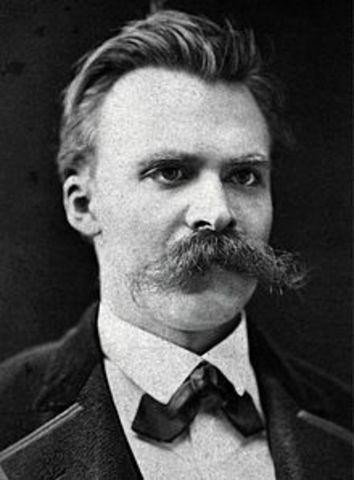 Frederick Nietzsche.