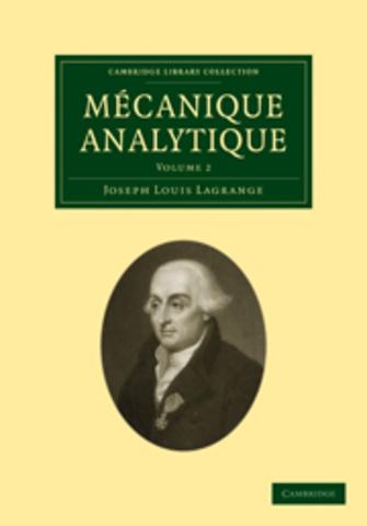 Joseph-Louis Lagrange: Mécanique analytique