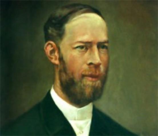 Heinrich Hertz reformula las ecuaciones de Maxwell y prueba experimentalmente que las señales eléctricas pueden viajar a través del aire libre.