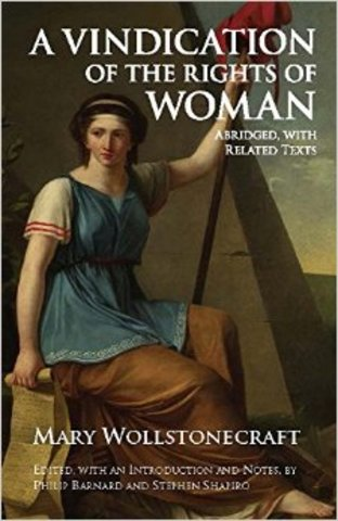 Mary Wollstonecraft publishes A Vindication on the Rights of Women