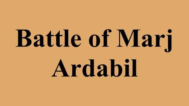 Battle of Marj Ardabil