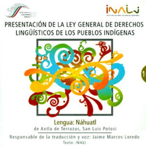 Ley General de Derechos Lingüísticos de los Pueblos Indígenas. Derecho Social