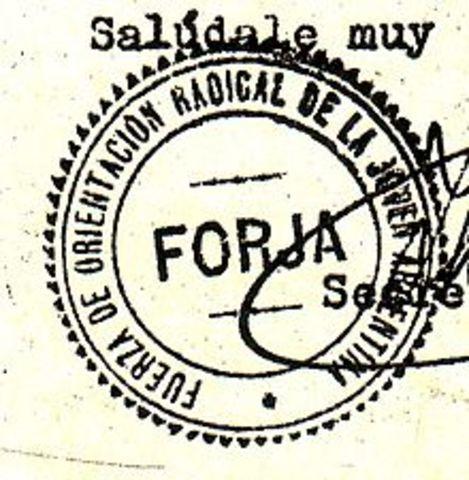 Se crea la FORJA (expresión nacionalista de origen radical)
