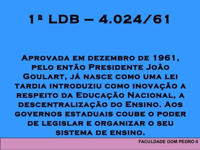 Primeira Lei de Diretrizes e Bases da Educação (LDB)