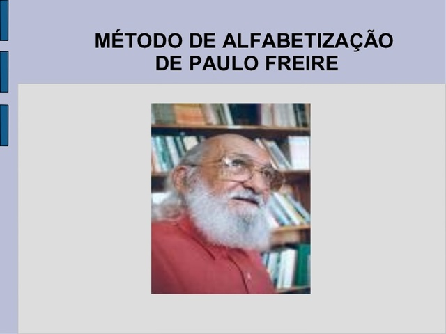 Paulo Freire aplica seu método de alfabetização  e Criado o Plano Nacional de Educação e o Programa Nacional de Alfabetização