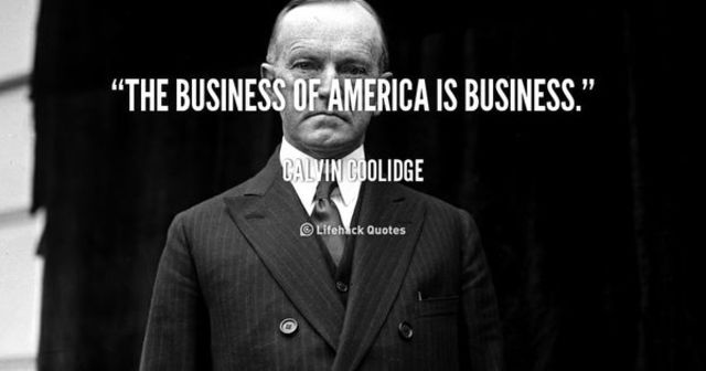 """Calvin Cooldige speech """"The Business of America is business"""""""