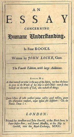 John Locke writes An Essay Concerning Human Understanding