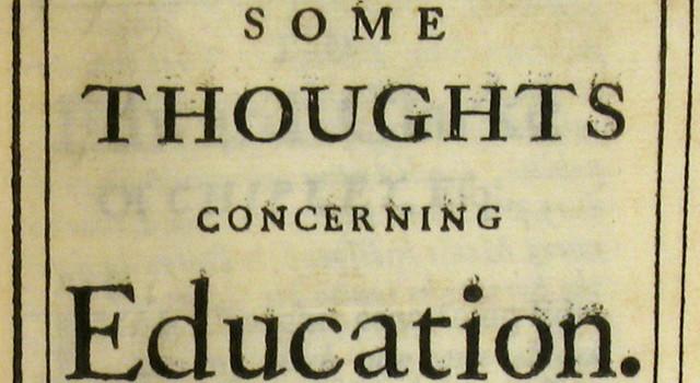 John Locke writes Some Thoughts concerning Education