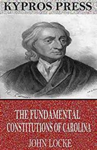 John Locke writes the Fundamental Constitution of Carolina