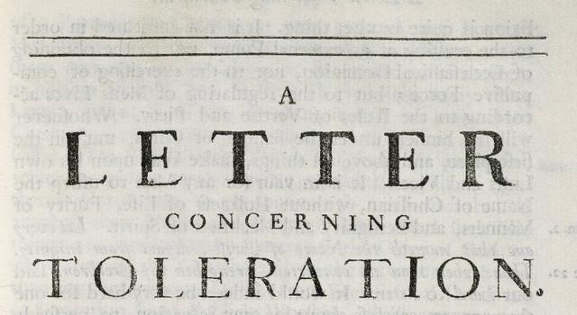 John Locke writes A Letter Concerning Toleration