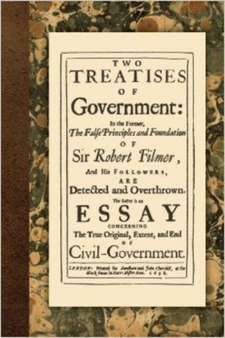 Locke wrote Two Treatises of Government