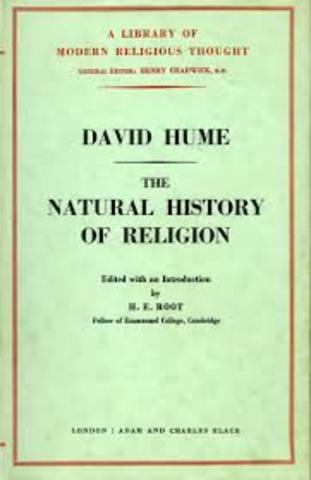 David Hume publishes Natural History of Religion