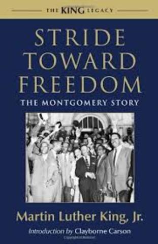 """King's first book, """"Stride Toward Freedom"""" is published."""