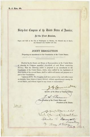 The Sixteenth Amendment is ratified