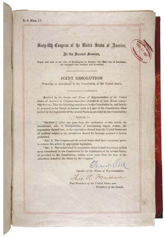 The Eighteenth Amendment is ratified
