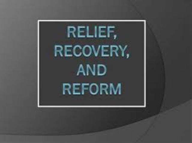 """""""Relief, Recovery, Reform"""""""