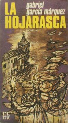 La hojarasca, Gabriel García Márquez