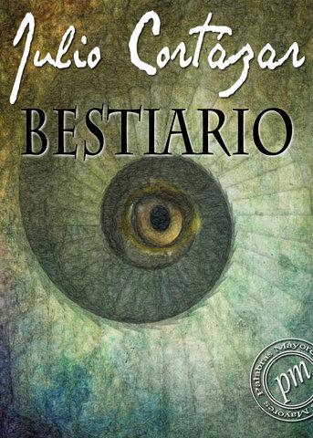 Bestiario, Julio Cortázar