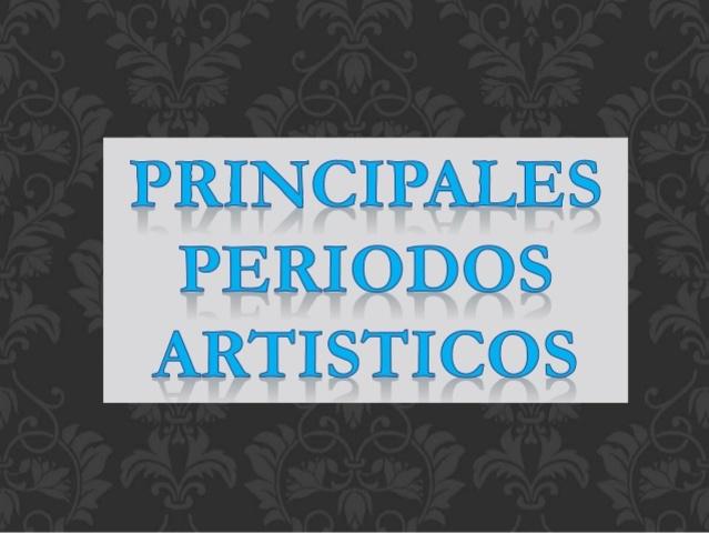 Periodos Artísticos: