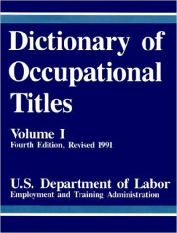 Dictionary of Occupational Titles is published