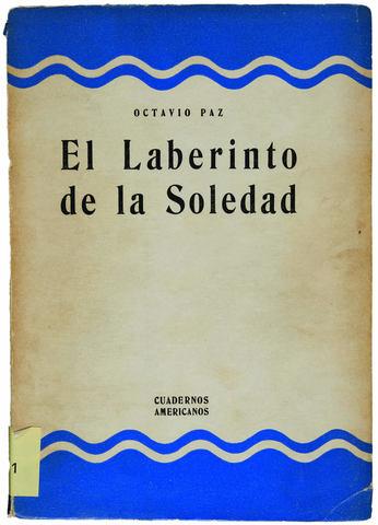 """""""El laberinto de la soledad"""""""