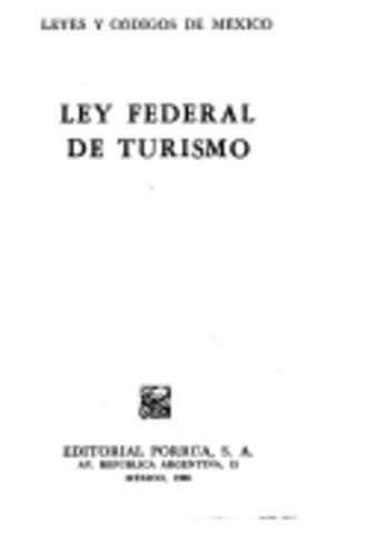 Segunda Ley: Ley Federal de Turismo