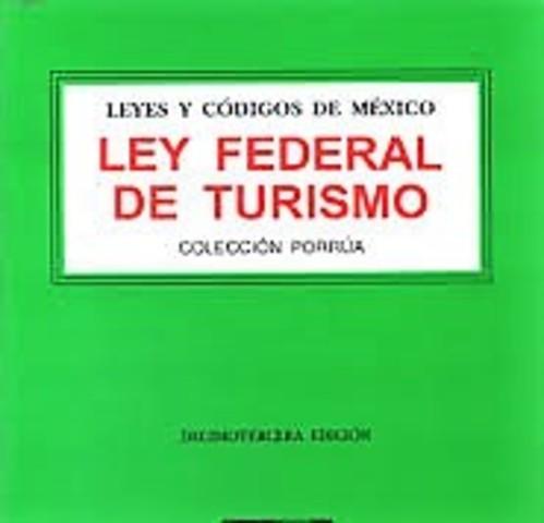 Quinta Ley: Ley Federal de Turismo