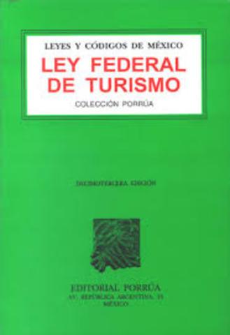 Ley Federal de Turismo (PRIMERA LEY)