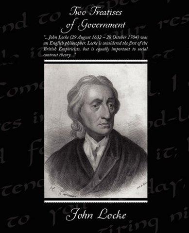 John Locke- Two Treastieses of Government