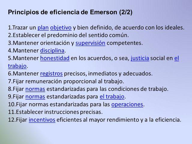 Emerson (Publica los doce principios de la eficiencia)