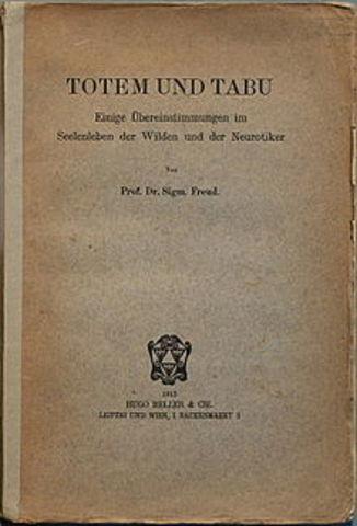 Freud  publica sus obras Tótem y Tabú
