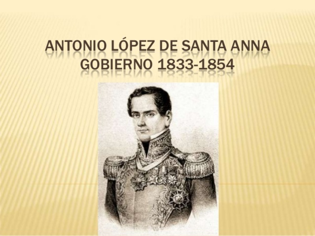 Dictadura de Santa Anna(1833-1854)
