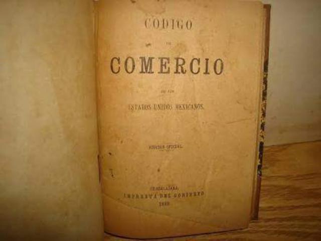 Código de 1889: Codigo de Comercio de los Estados Unidos Mexicanos
