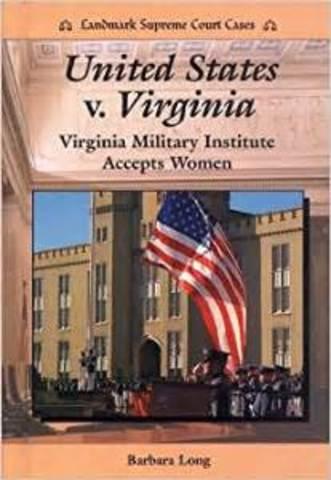 US v. Virginia- All Male School No More (CCG)