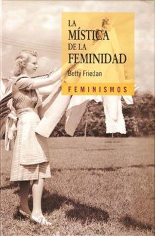 """""""la Mística de la Feminidad"""""""