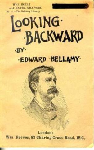 "Edward Bellamy's ""Looking Backward"""