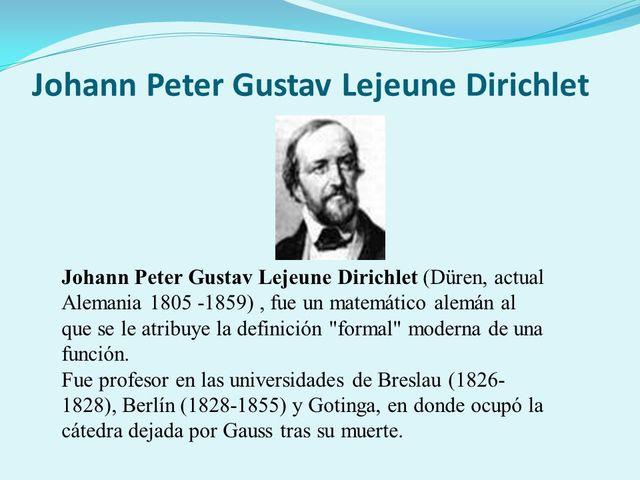 PETER GUSTAV LEJEUNE DIRICHLET