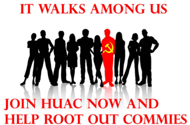 """2 the huac targets hollywood Walt disney, ronald reagan and the fear of hollywood communism   influences in the film industry as the post-world war ii """"red scare""""."""